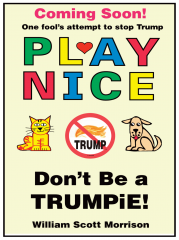 Play Nice Don't Be a TRUMPiE!
