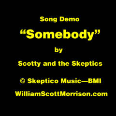 "Song Demo: ""Somebody"""