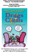Drugs and Clients/What Every Psychotherapist Needs to Know/by Padma Catell, Ph.D - FREE SHIPPING - Product Image