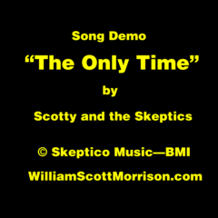 """Song Demo: """"The Only Time"""""""