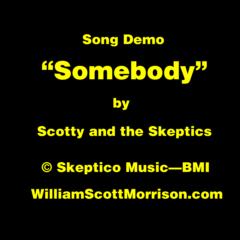 "Song Demo: ""Somebody"""